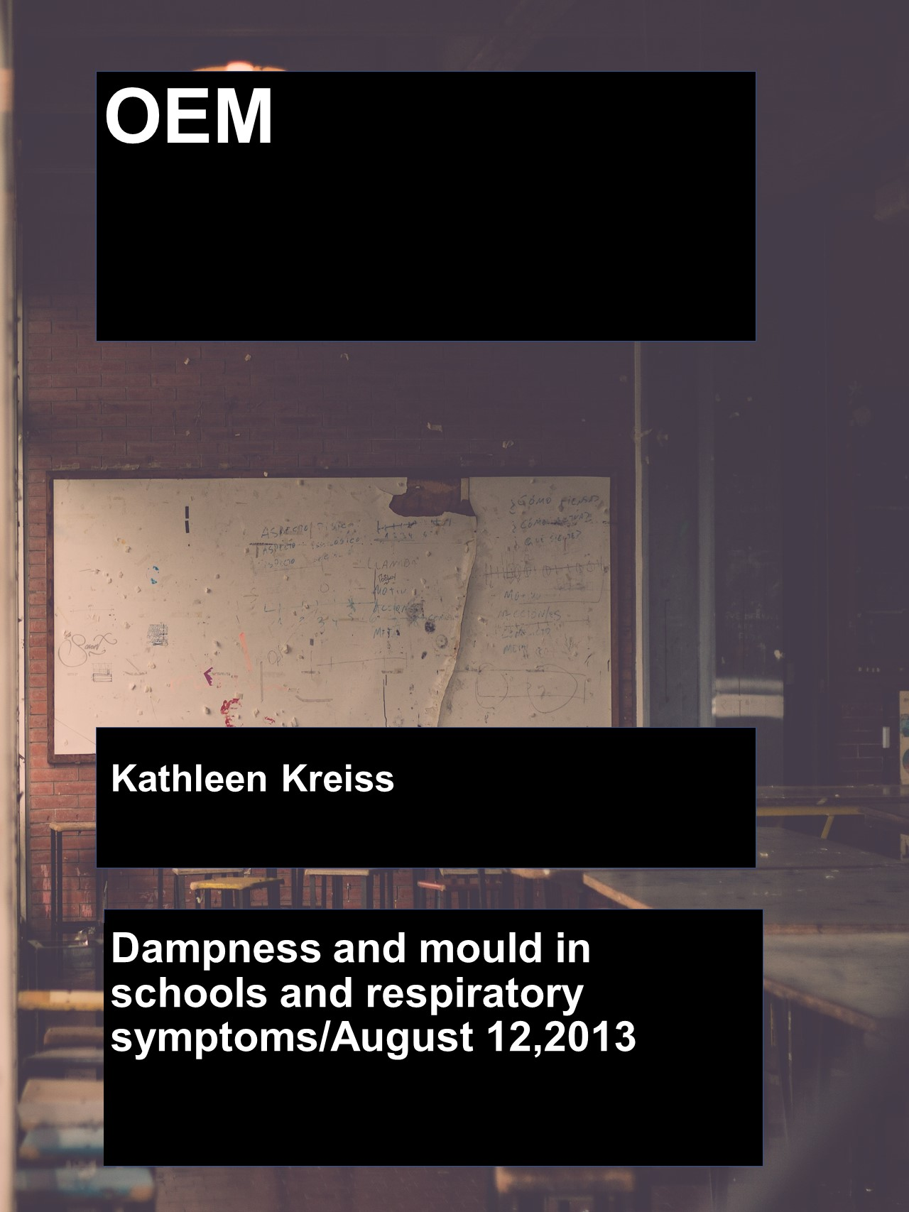 Dampness and mould in schools and respiratory synthoms 1