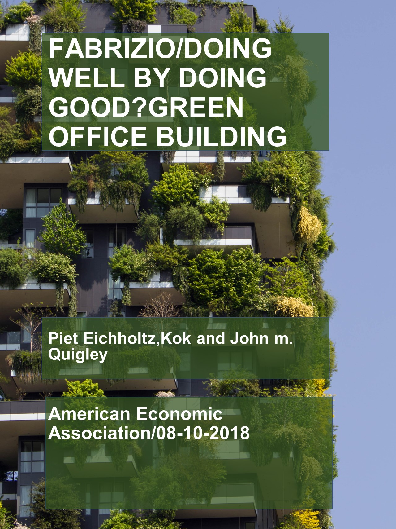 Doing Well by doing Good Green Office Building 1